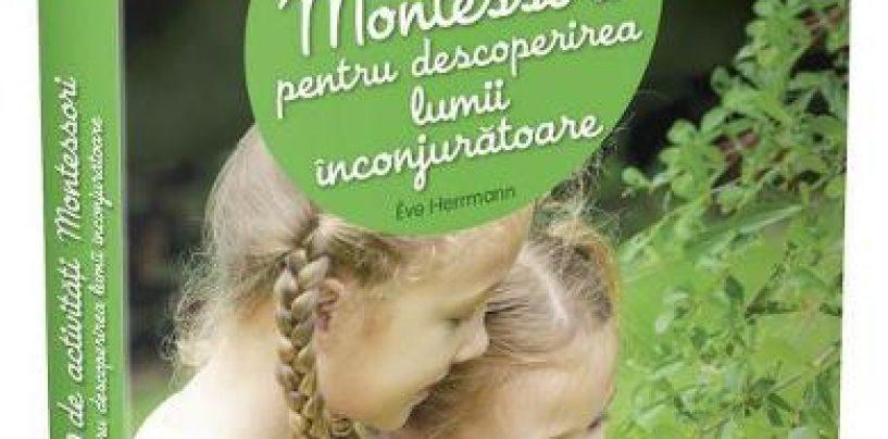Cartile Montessori, in beneficiul copilul tau